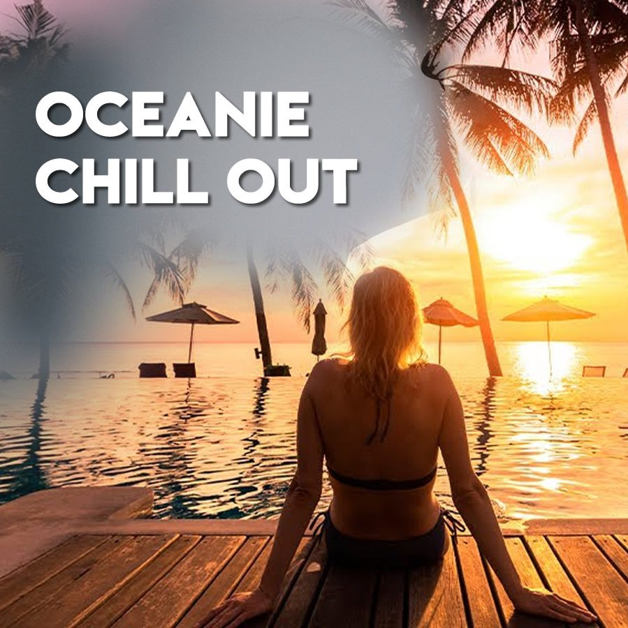 OCEANIE CHILLOUT